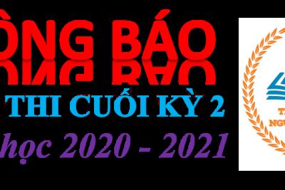 Lịch thi cuối kỳ II, năm học 2020 – 2021
